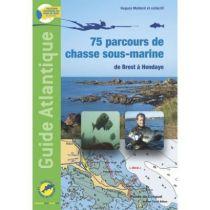 guide_atlantique_75_parcours_de_chasse_sous_marine_de_brest_a_hendaye
