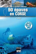 90 épaves en Corse - 2eme edition-